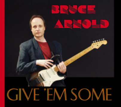 give-em-some a-few-dozen Bruce Arnold Music