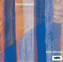 Bruce Arnold Blue Eleven Bruce Arnold Music